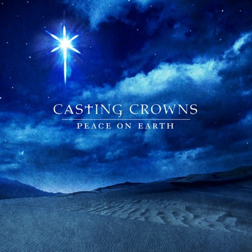 casting-crowns-peace-on-earth-2008